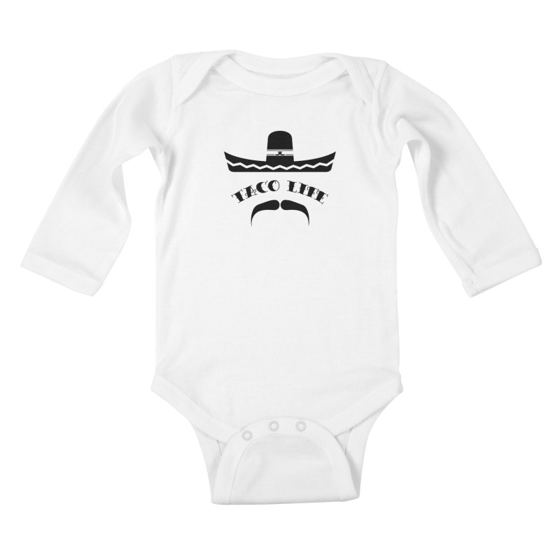 Taco  Life Kids Baby Longsleeve Bodysuit by The Long Kiss Goodnight's Artist Shop