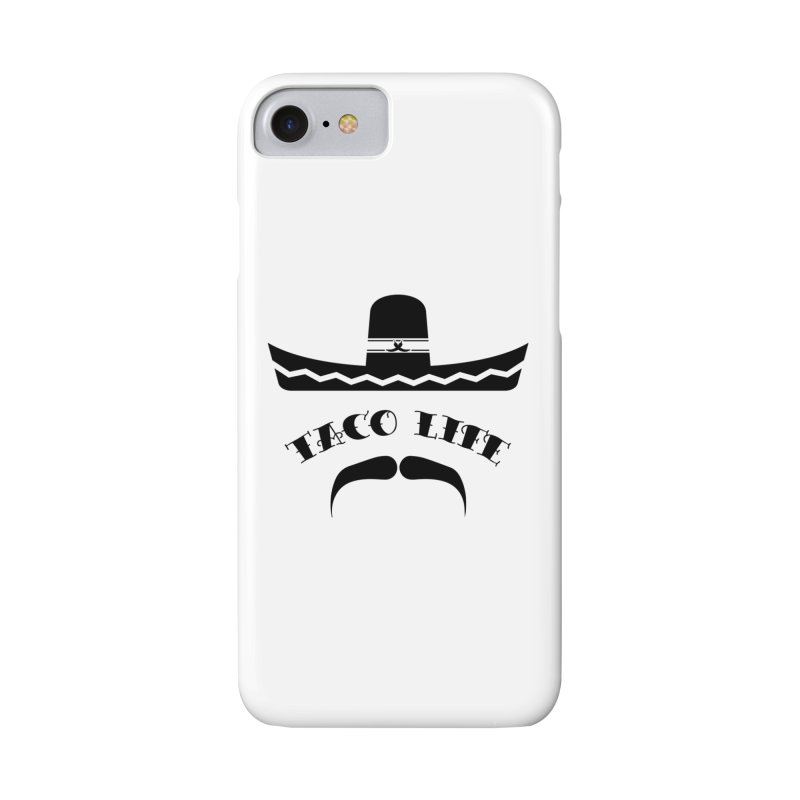Taco  Life Accessories Phone Case by The Long Kiss Goodnight's Artist Shop
