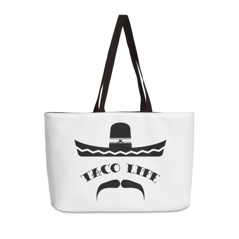 Taco  Life Accessories Weekender Bag Bag by The Long Kiss Goodnight's Artist Shop
