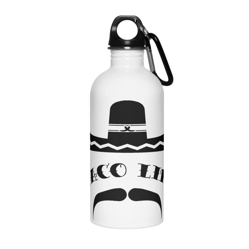 Taco  Life Accessories Water Bottle by The Long Kiss Goodnight's Artist Shop