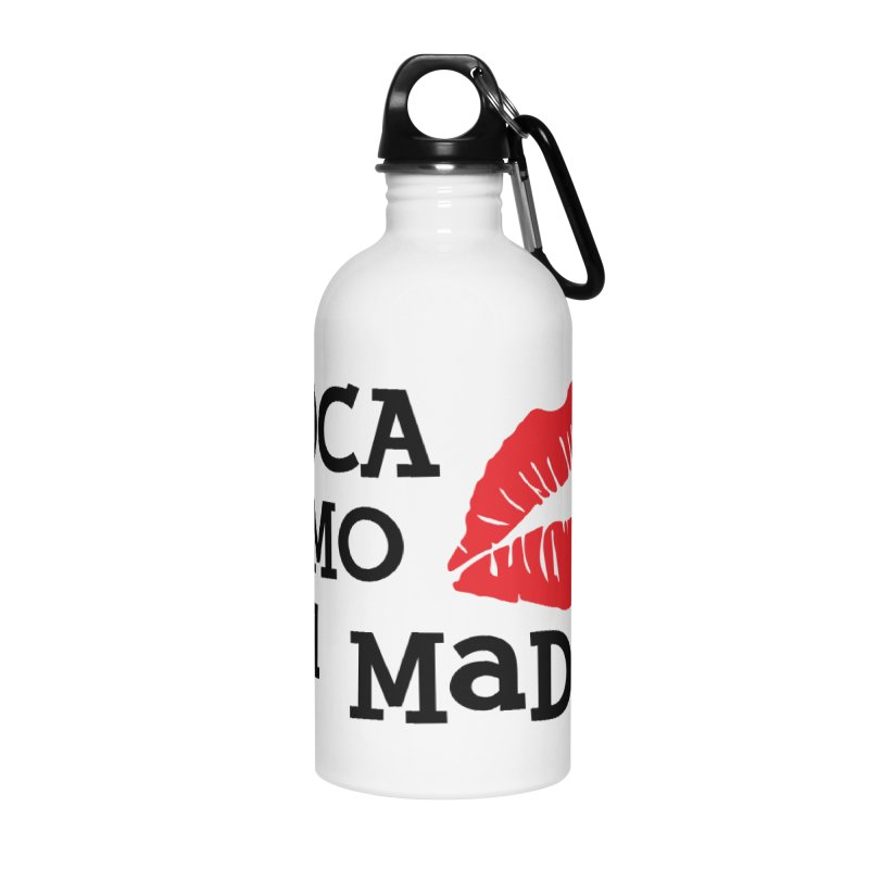 Loca Como Tu Madre Accessories Water Bottle by The Long Kiss Goodnight's Artist Shop