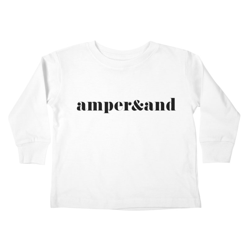 amper&and Kids Toddler Longsleeve T-Shirt by The Lorin