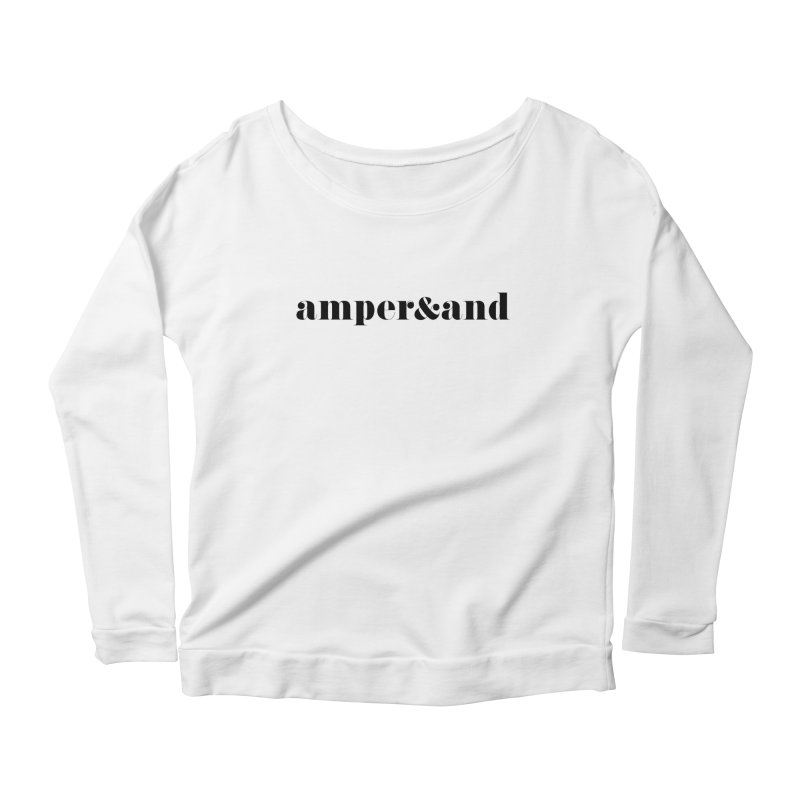 amper&and Women's Scoop Neck Longsleeve T-Shirt by The Lorin