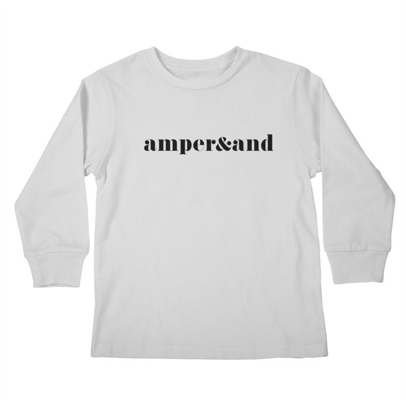 amper&and Kids Longsleeve T-Shirt by The Lorin