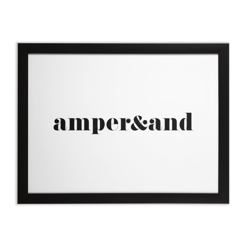 amper&and Home Framed Fine Art Print by The Lorin