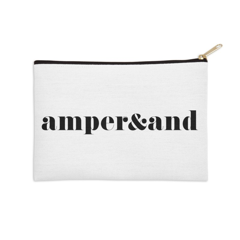 amper&and Accessories Zip Pouch by The Lorin