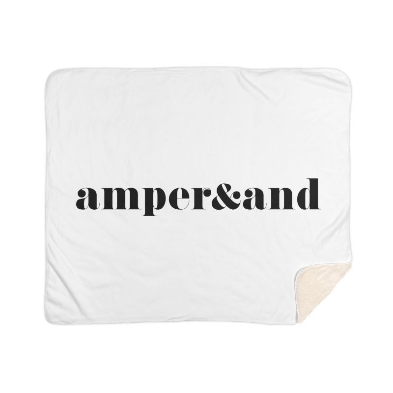 amper&and Home Sherpa Blanket Blanket by The Lorin