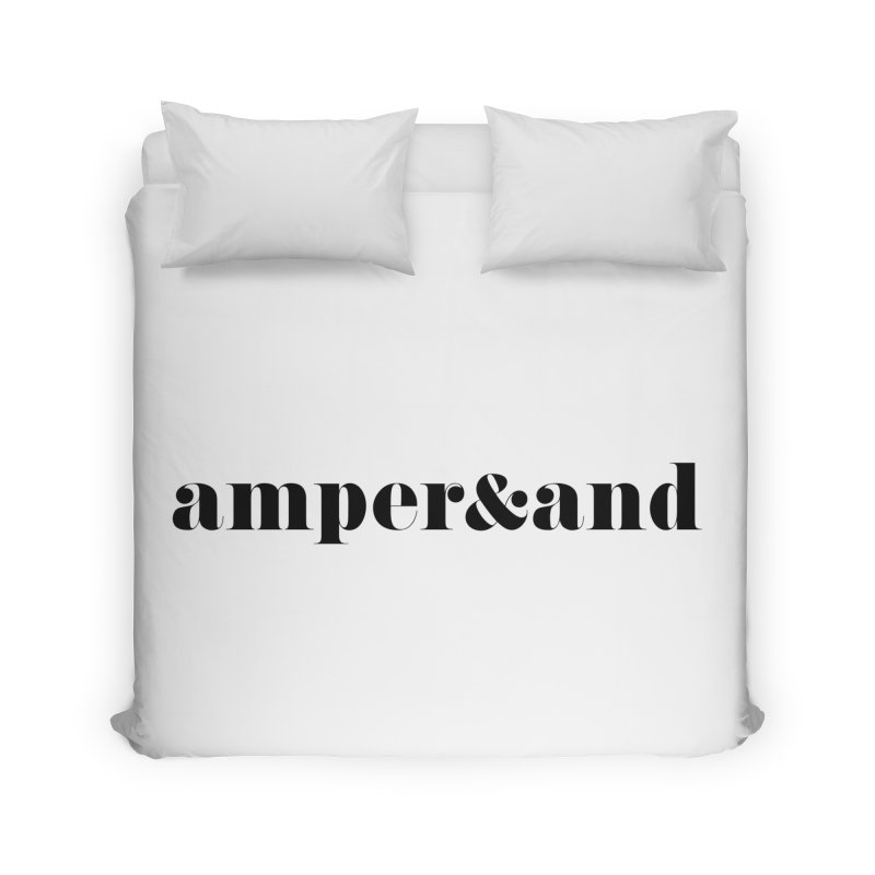 amper&and Home Duvet by The Lorin