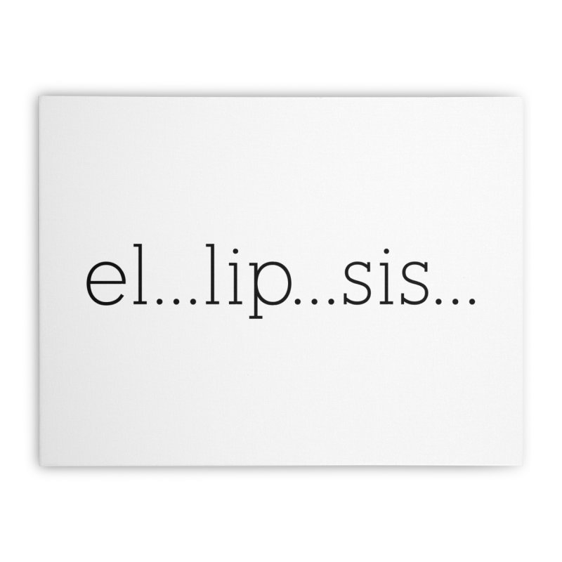 el...lip...sis... Home Stretched Canvas by The Lorin