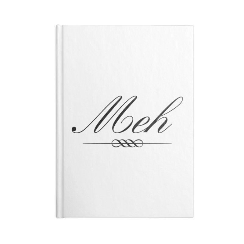 Meh. It's just, you know, meh. Accessories Blank Journal Notebook by The Lorin
