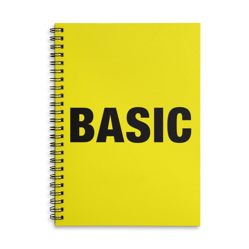 Basic is as basic does Accessories Lined Spiral Notebook by The Lorin