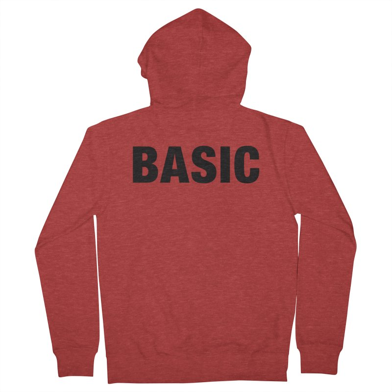 Basic is as basic does Men's Zip-Up Hoody by The Lorin