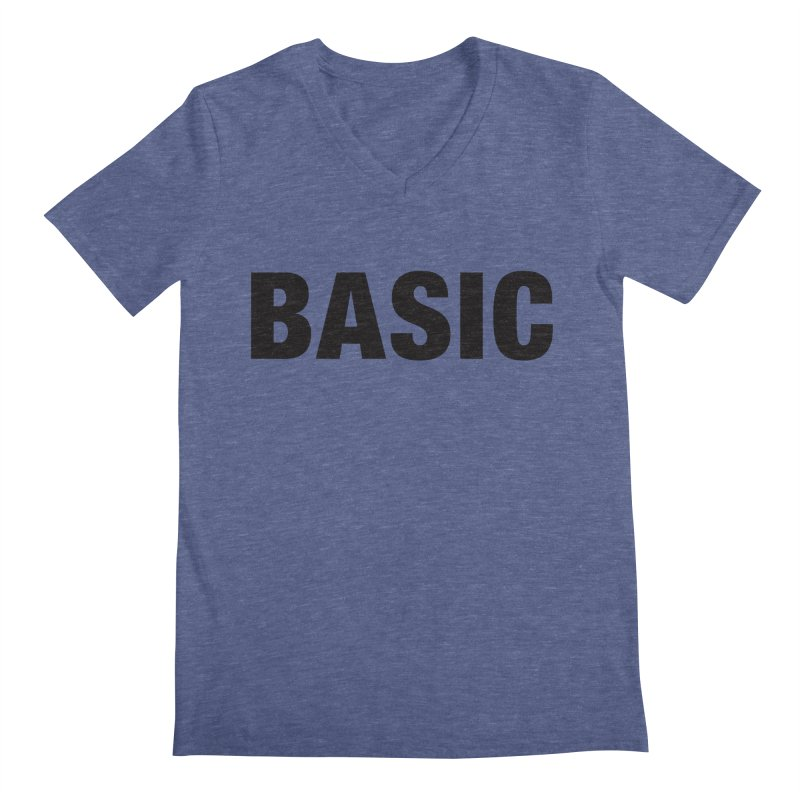 Basic is as basic does Men's Regular V-Neck by The Lorin