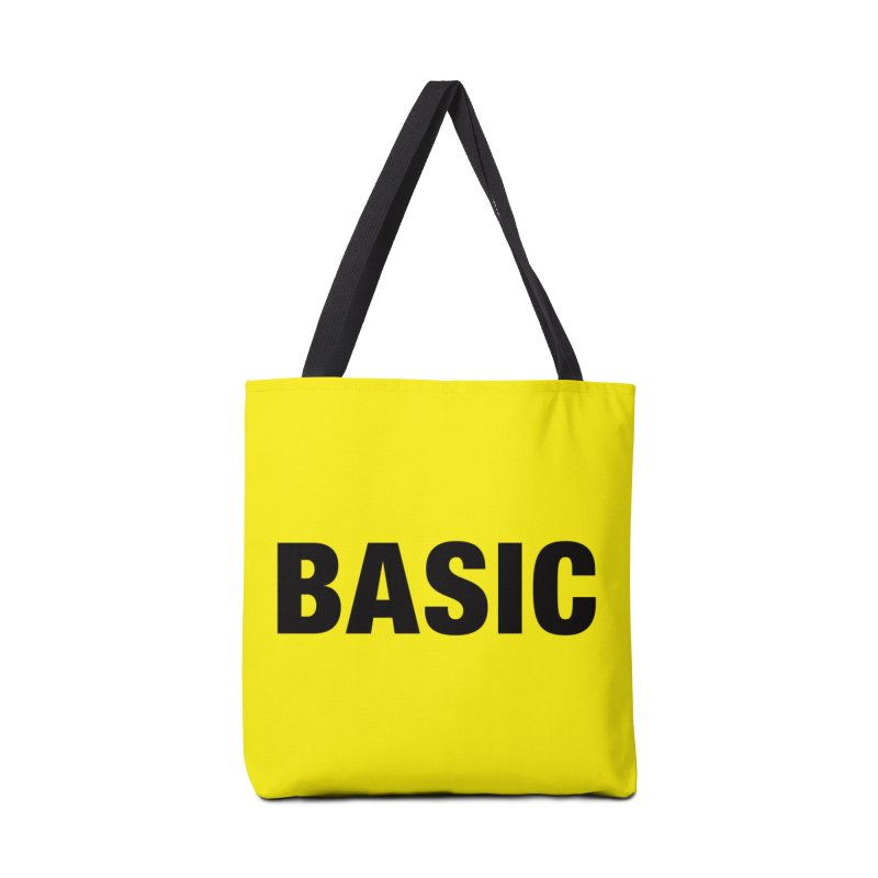 Basic is as basic does Accessories Tote Bag Bag by The Lorin