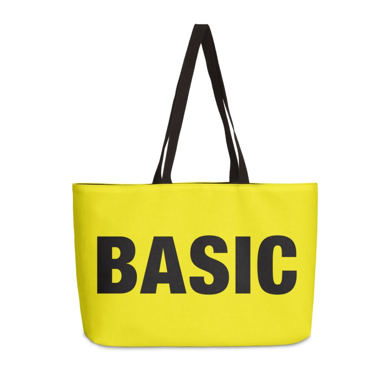 Basic is as basic does Accessories Weekender Bag Bag by The Lorin