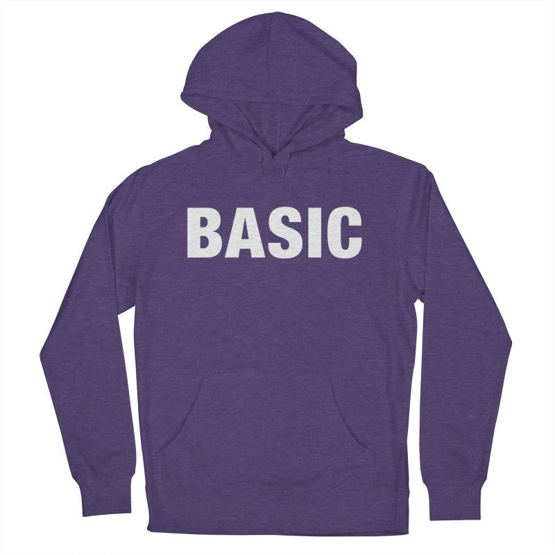 Basic is basic Men's French Terry Pullover Hoody by The Lorin