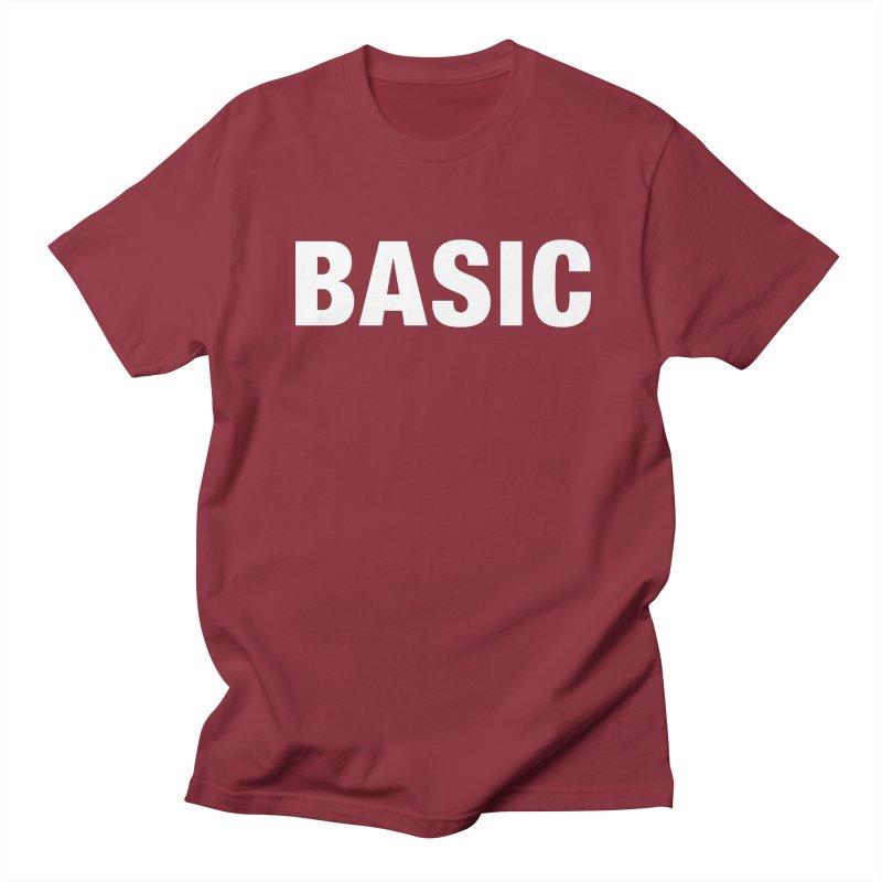 Basic is basic Men's Regular T-Shirt by The Lorin