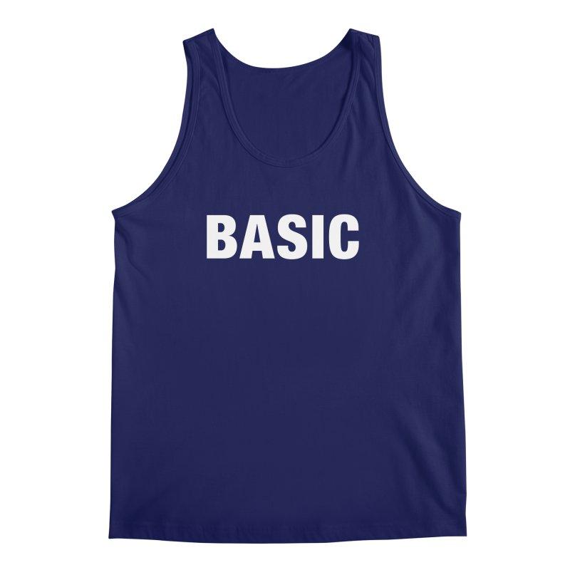 Basic is basic Men's Regular Tank by The Lorin