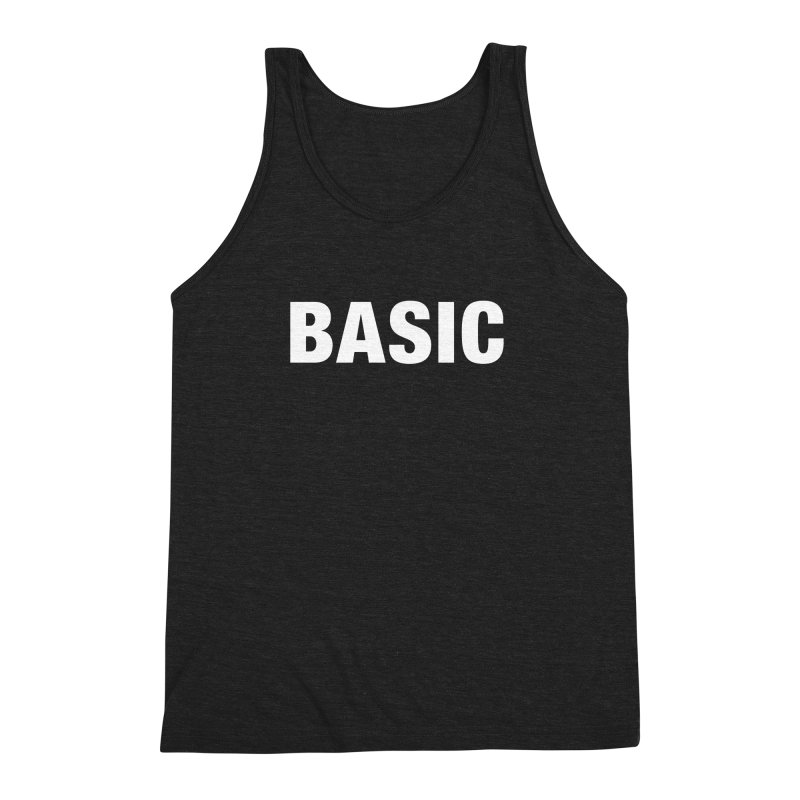 Basic is basic Men's Triblend Tank by The Lorin
