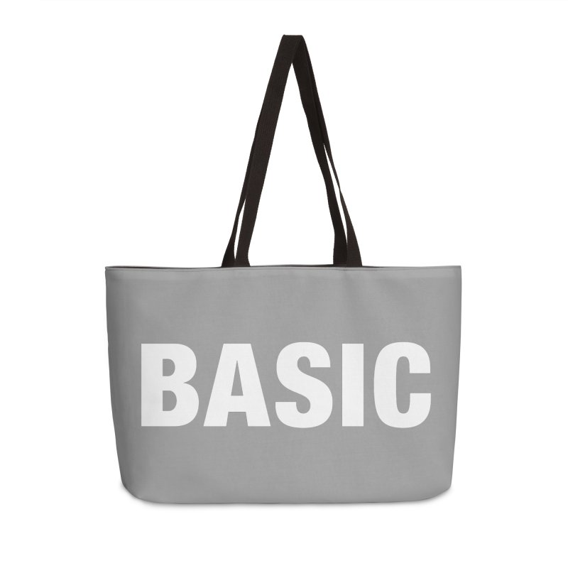 Basic is basic Accessories Weekender Bag Bag by The Lorin
