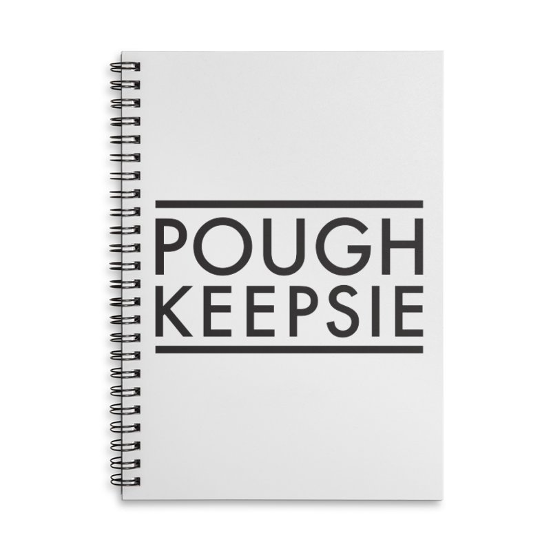 Sweet home Poughkeepsie Accessories Lined Spiral Notebook by The Lorin