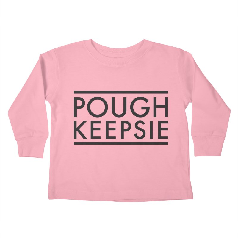 Sweet home Poughkeepsie Kids Toddler Longsleeve T-Shirt by The Lorin