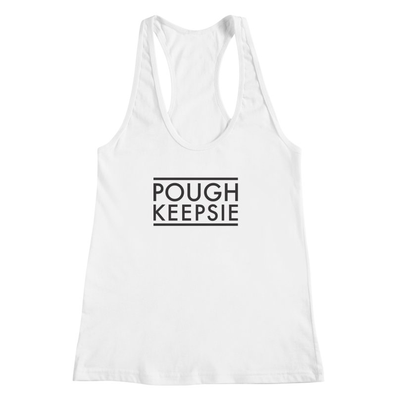 Sweet home Poughkeepsie Women's Racerback Tank by The Lorin
