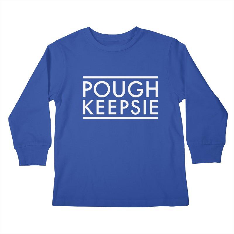 Sweet home Poughkeepsie Kids Longsleeve T-Shirt by The Lorin
