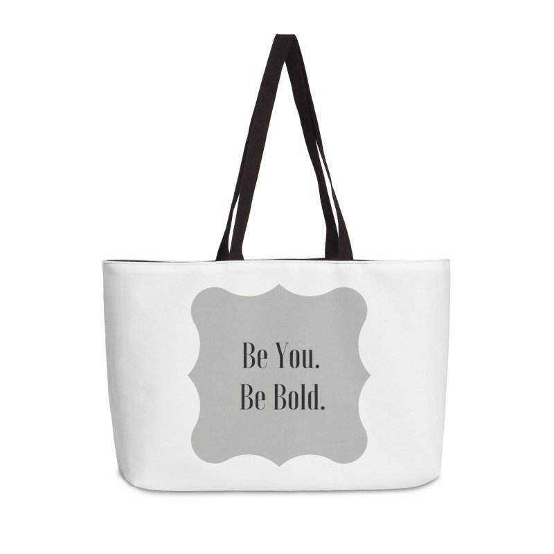 Be You. Be Bold. Accessories Bag by thelyndsimae's Artist Shop