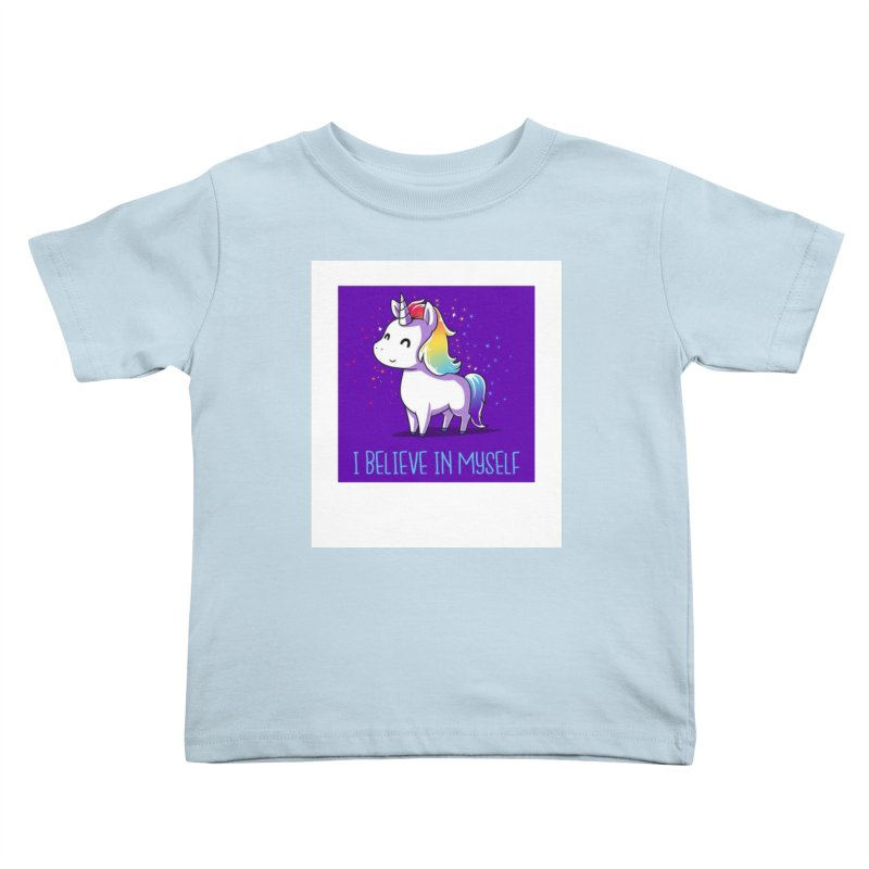 I Believe In Myself Kids Toddler T-Shirt by thelyndsimae's Artist Shop
