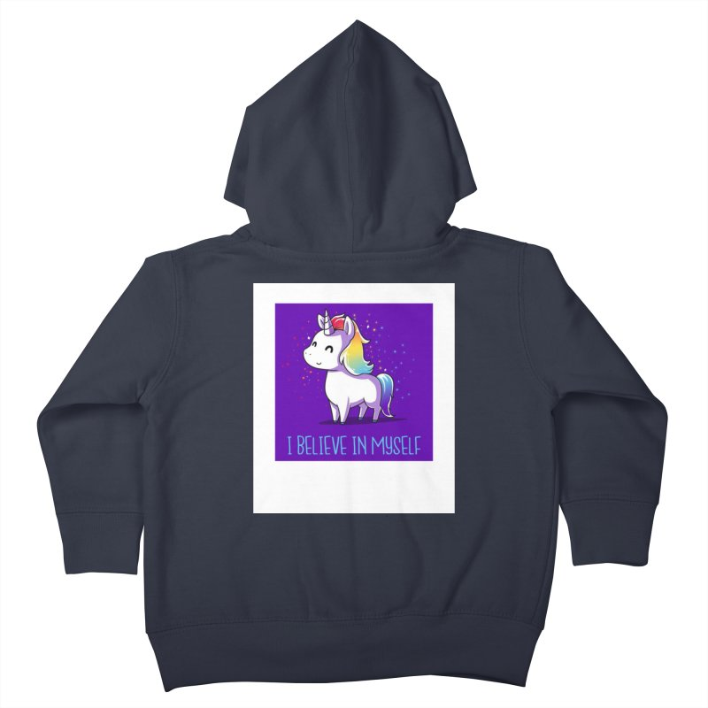 I Believe In Myself Kids Toddler Zip-Up Hoody by thelyndsimae's Artist Shop