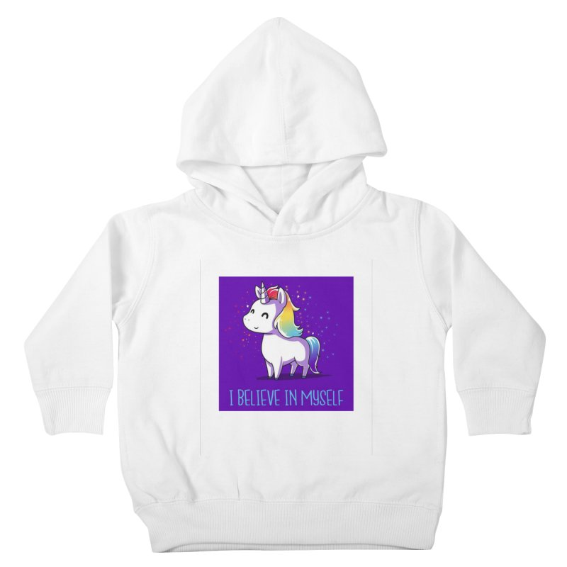I Believe In Myself Kids Toddler Pullover Hoody by thelyndsimae's Artist Shop