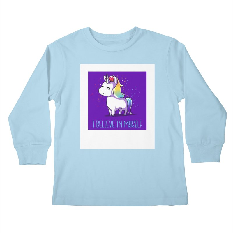 I Believe In Myself Kids Longsleeve T-Shirt by thelyndsimae's Artist Shop