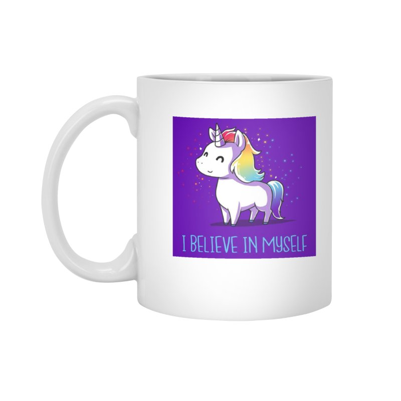 I Believe In Myself Accessories Standard Mug by thelyndsimae's Artist Shop