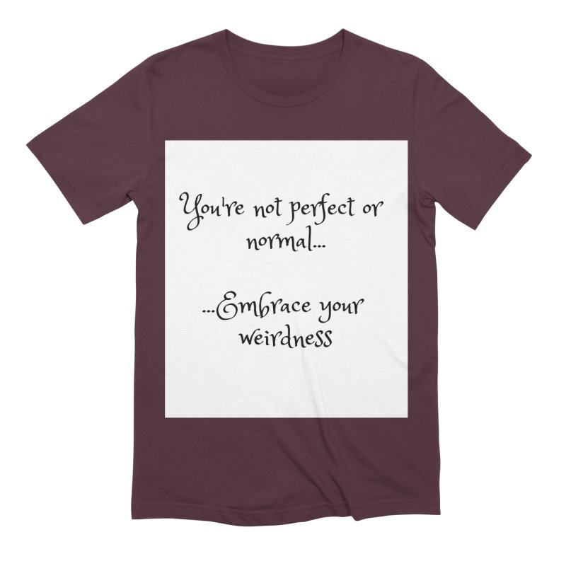 Embrace Your Weirdness Men's Extra Soft T-Shirt by thelyndsimae's Artist Shop