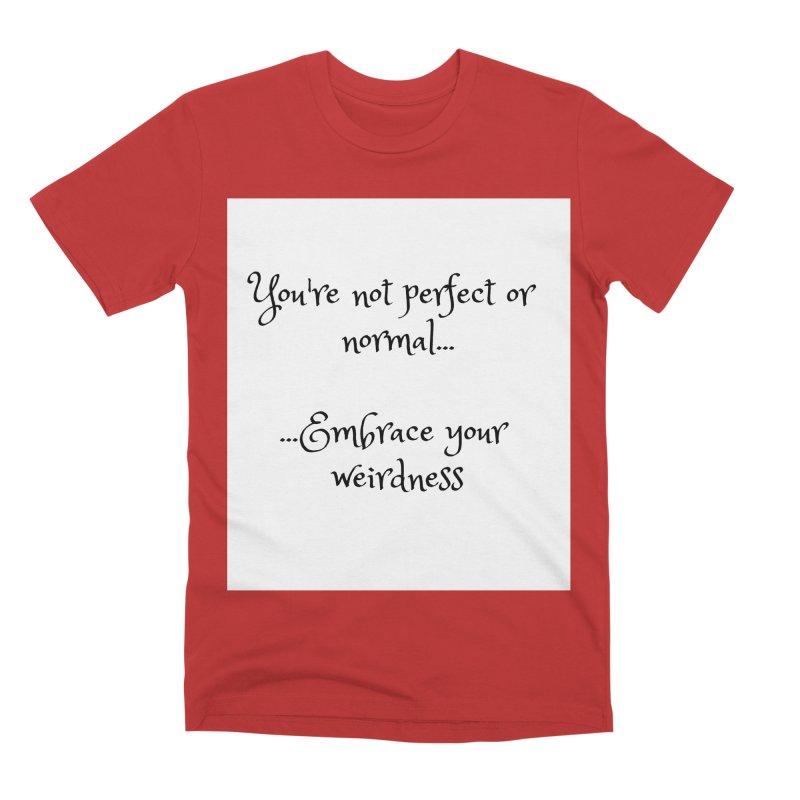Embrace Your Weirdness Men's Premium T-Shirt by thelyndsimae's Artist Shop
