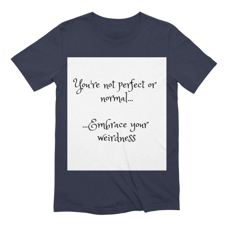 Embrace Your Weirdness Men's T-Shirt by thelyndsimae's Artist Shop