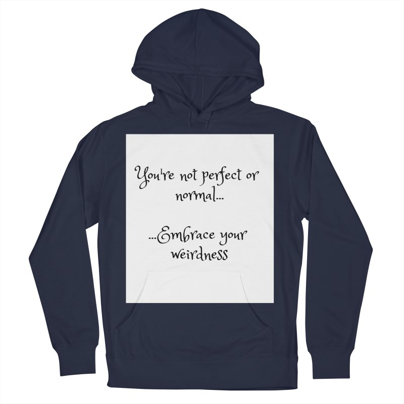 Embrace Your Weirdness Men's Pullover Hoody by thelyndsimae's Artist Shop