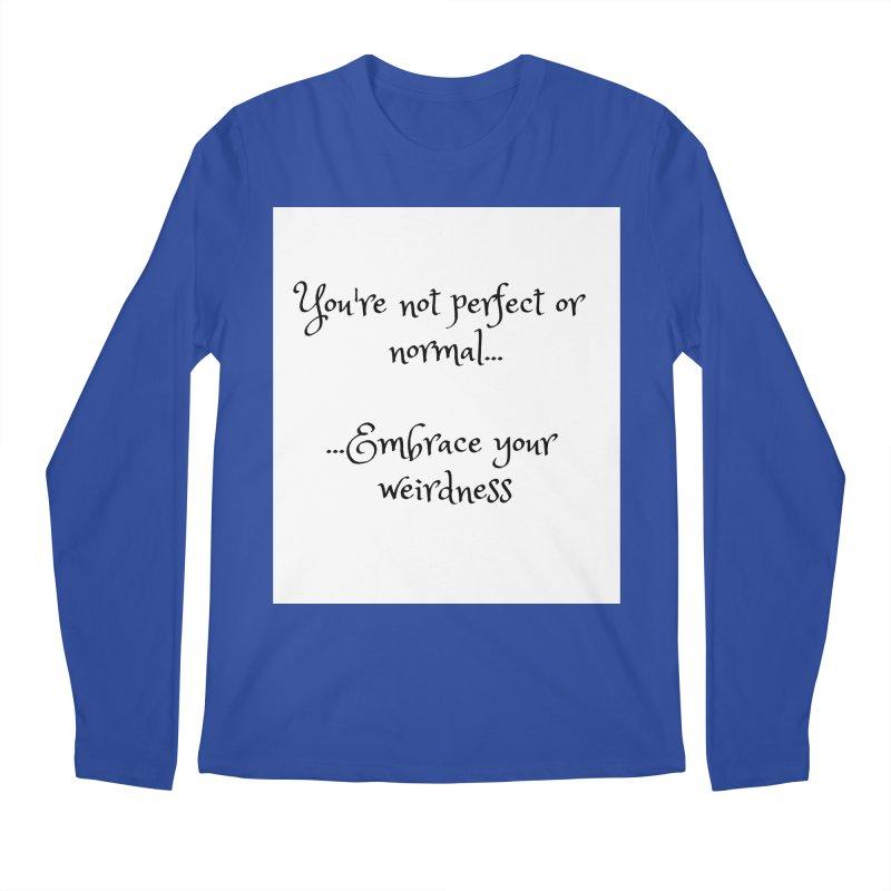 Embrace Your Weirdness Men's Longsleeve T-Shirt by thelyndsimae's Artist Shop