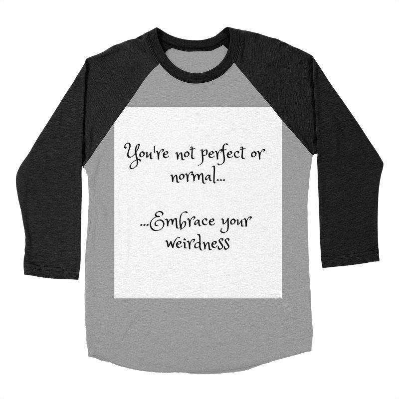 Embrace Your Weirdness Men's Baseball Triblend Longsleeve T-Shirt by thelyndsimae's Artist Shop