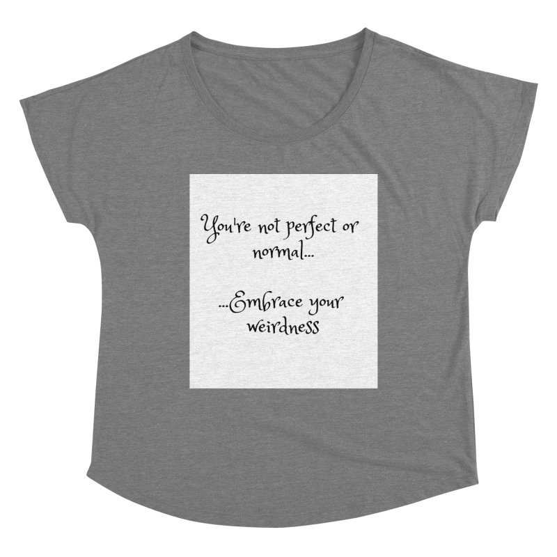 Embrace Your Weirdness Women's Scoop Neck by thelyndsimae's Artist Shop