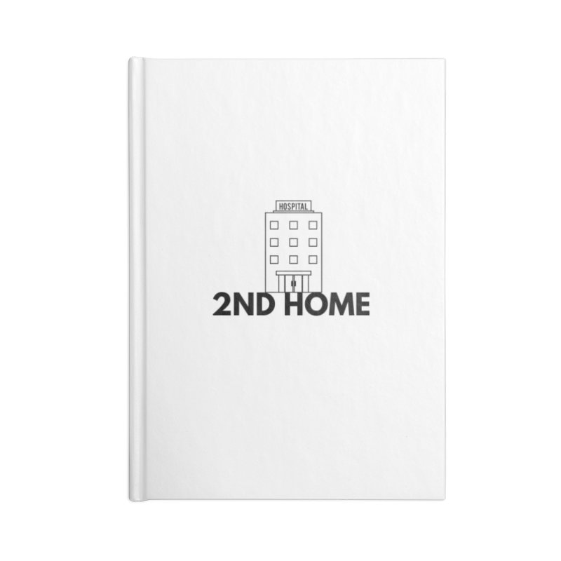 2ND HOME Accessories Notebook by themarkmakersorg's Artist Shop