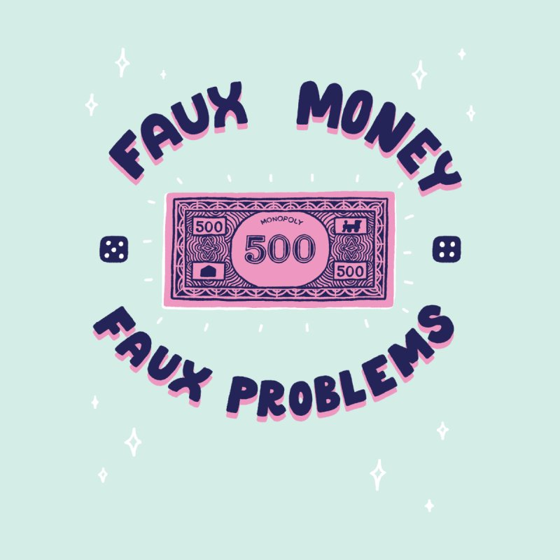 Faux money. Faux problems by themeekshall's Shop