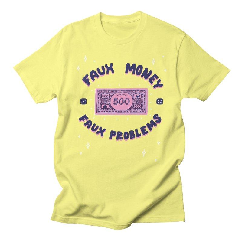 Faux money. Faux problems Men's T-shirt by themeekshall's Shop