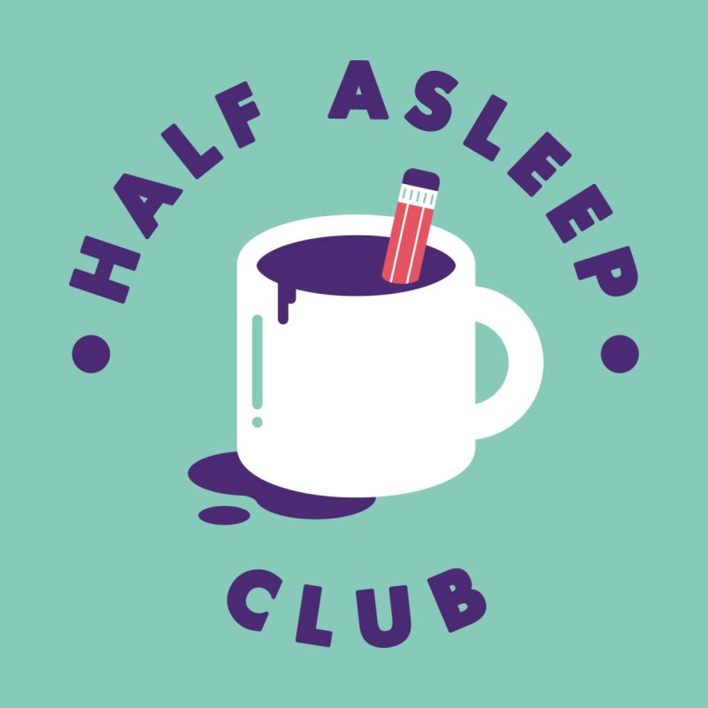 Half Asleep Club None  by themeekshall's Shop