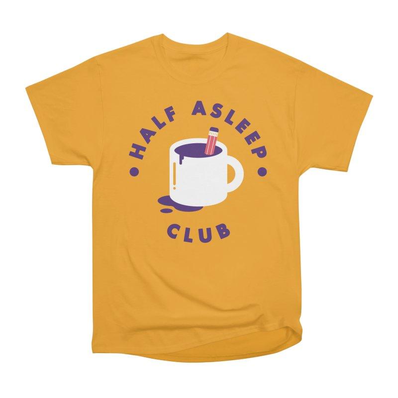 Half Asleep Club Women's Heavyweight Unisex T-Shirt by themeekshall's Shop