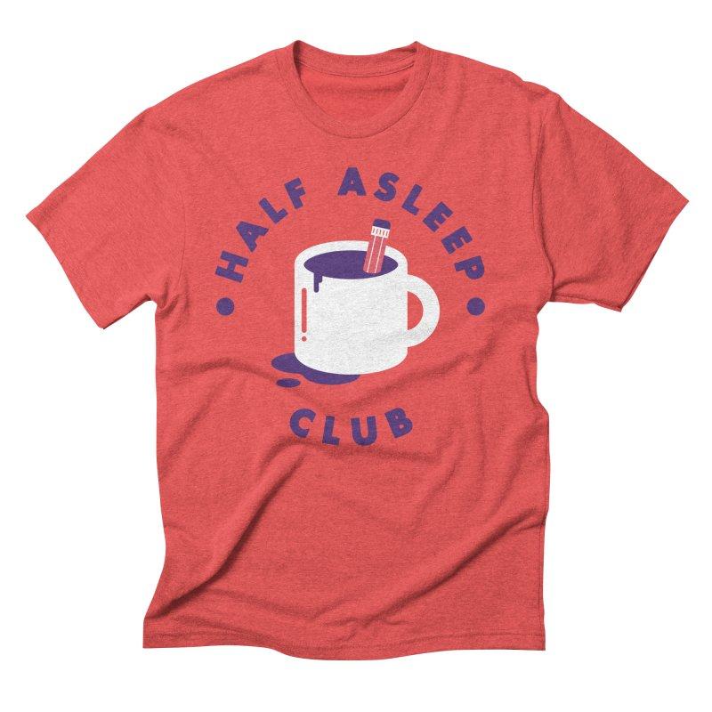 Half Asleep Club Men's Triblend T-Shirt by themeekshall's Shop