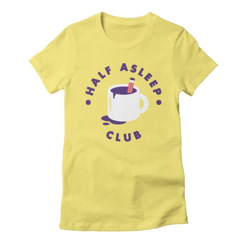 Half Asleep Club Women's Fitted T-Shirt by themeekshall's Shop