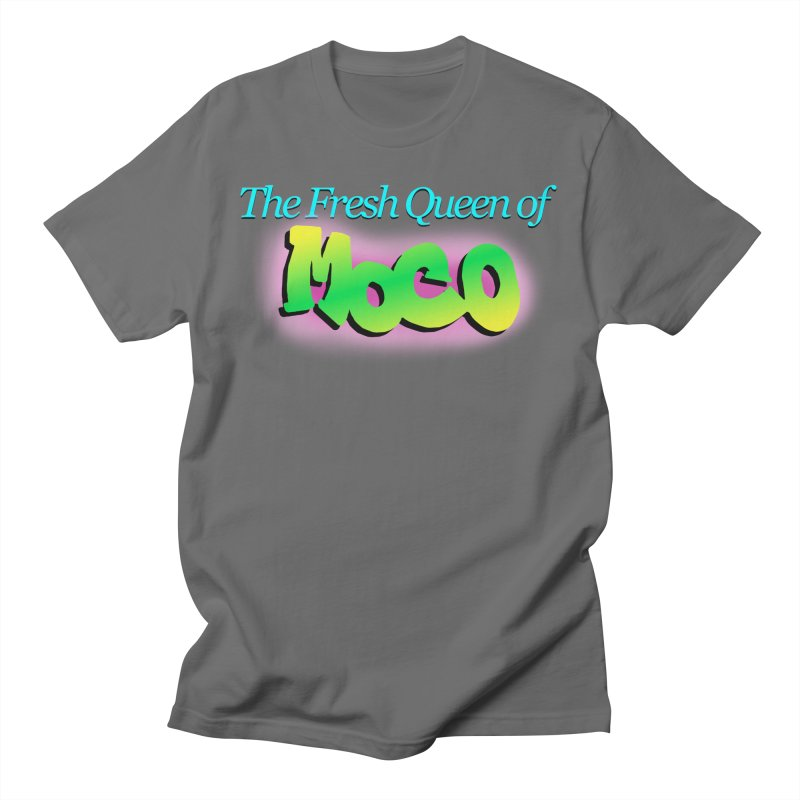 Fresh Queen of MoCo Men's T-Shirt by The MoCo Shop