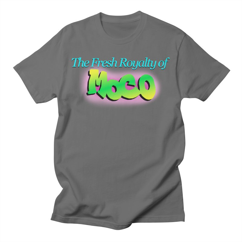 Fresh Royalty of MoCo Women's T-Shirt by The MoCo Shop